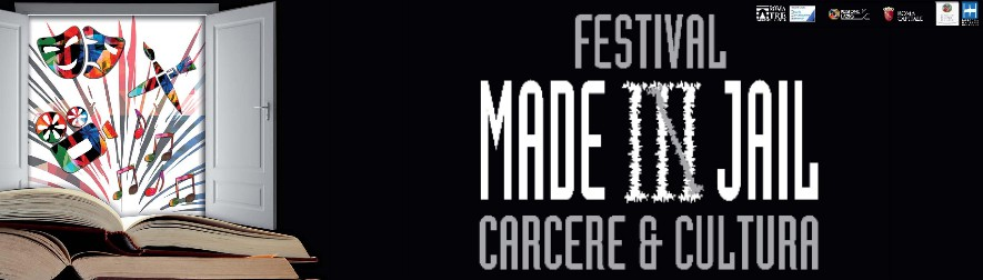 Festival Made in Jail, Carcere & Cultura – Roma